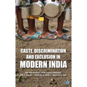 Caste, Discrimination, and Exclusion in Modern India - eBook