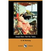 Dead Men Tell No Tales (Dodo Press)