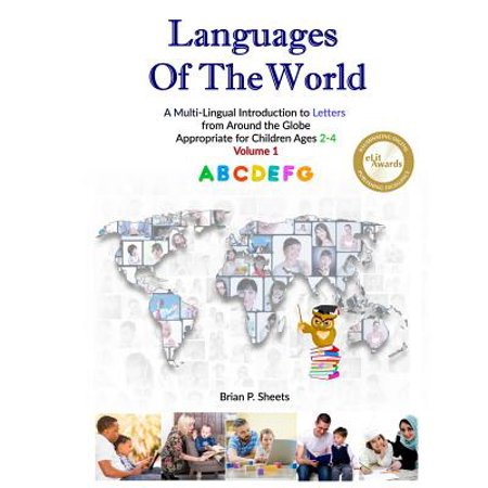 Languages of the World : A Multi-Lingual Introduction to Letters from Around the Globe (Globe Letter)