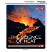 Cambridge Discovery Interactive Readers: The Science of Heat Low Intermediate Book with Online Access (Other)