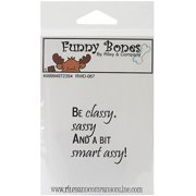 Riley & Company Funny Bones Cling Mounted Stamp, Be Classy