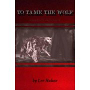 To Tame the Wolf (a Shadow Walkers novel) - eBook