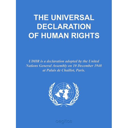 THE UNIVERSAL DECLARATION OF HUMAN RIGHTS - eBook