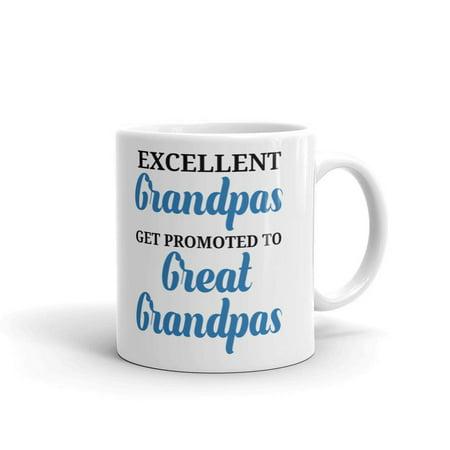 Excellent Grandpas Get Promoted Coffee Tea Ceramic Mug Office Work Cup Gift 15 oz