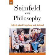 Popular Culture and Philosophy: Seinfeld and Philosophy (Paperback)