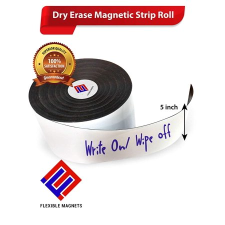 - Dry Erase Magnetic Strip Roll Write on / Wipe off Magnet Without Marker (5 Inch x 10 Feet)