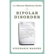 The Natural Medicine Guide to Bipolar Disorder (Paperback)