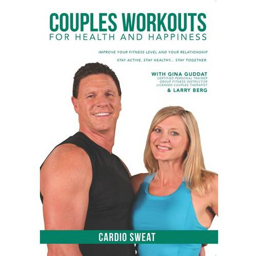Couples Workouts For Health And Happiness: Cardio Sweat by