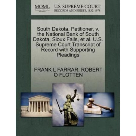 South Dakota  Petitioner  V  The National Bank Of South Dakota  Sioux Falls  Et Al  U S  Supreme Court Transcript Of Record With Supporting Pleadings