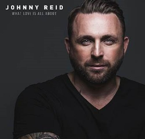 Johnny Reid - What Love Is All About (Dlx) [CD]