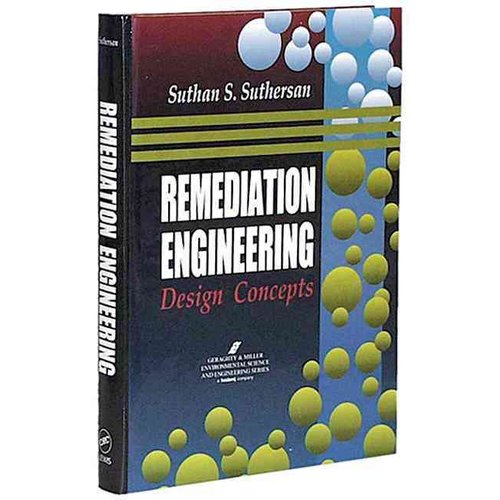 Remediation Engineering: Design Concepts