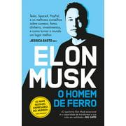 Elon Musk - O Homem de Ferro - eBook