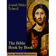 The Bible Book by Book: A Manual for the Outline Study of the Bible by Books - eBook