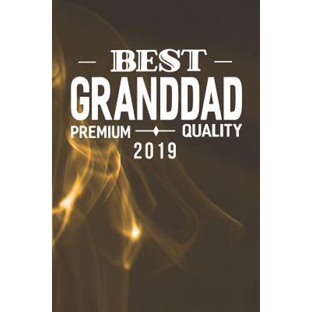 Best Granddad Premium Quality 2019: Family life Grandpa Dad Men love marriage friendship parenting wedding divorce Memory dating Journal Blank Lined N