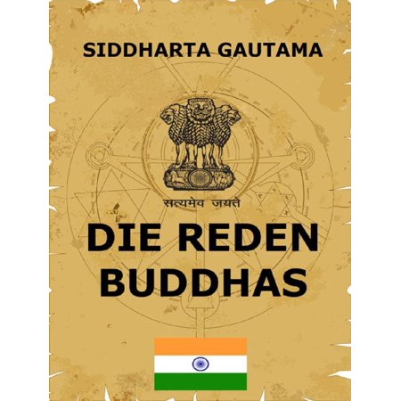 Die Reden Buddhas - eBook (Gautama Buddha Died At The Age Of)