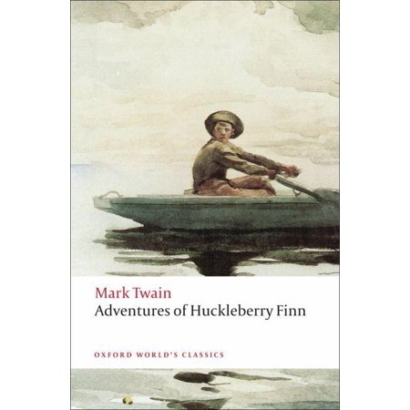 Oxford World's Classics (Paperback): Adventures of Huckleberry Finn (Satire In The Adventures Of Huckleberry Finn)