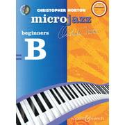 Christopher Norton - Microjazz - Beginners B (Christopher Norton) Book/CD Pack (Sheet Music/Songbook)