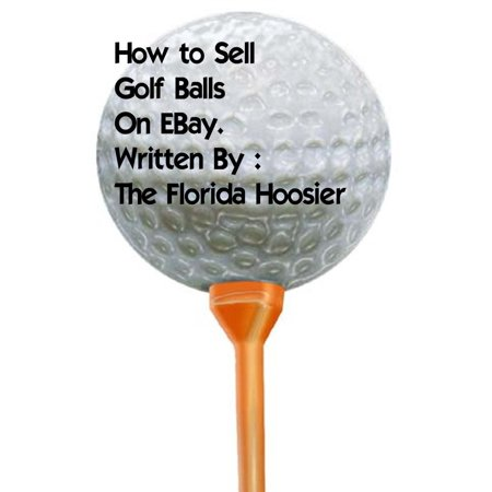 How To Sell Golf Balls On EBay For Fun and Profit -
