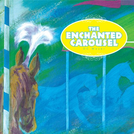 The Enchanted Carousel - eBook (Enchanted Carousel)