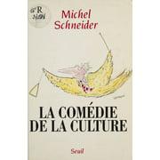 La Comdie de la culture - eBook