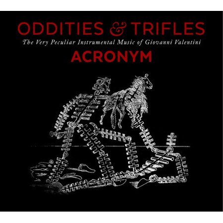 Valentini   Acronym   Oddities   Trifles  Cd