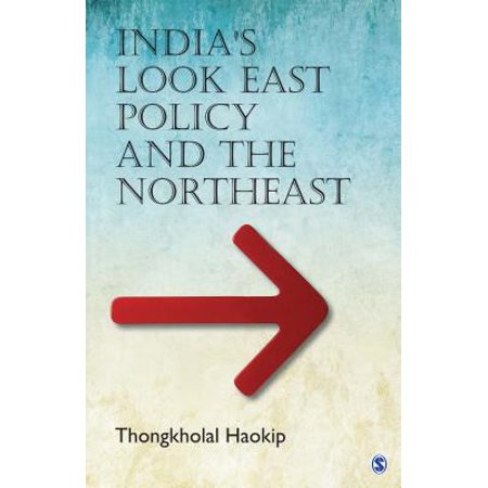 India's Look East Policy and the Northeast - eBook