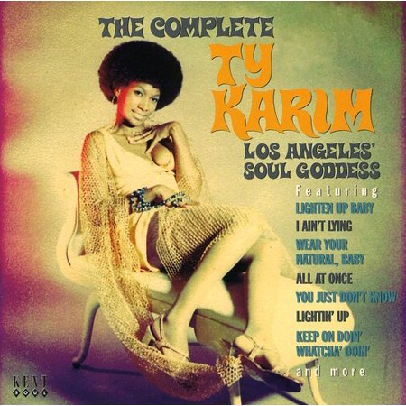 The Complete Ty Karim: Los Angeles Soul Goddess (Time Difference Between Uk And Los Angeles)