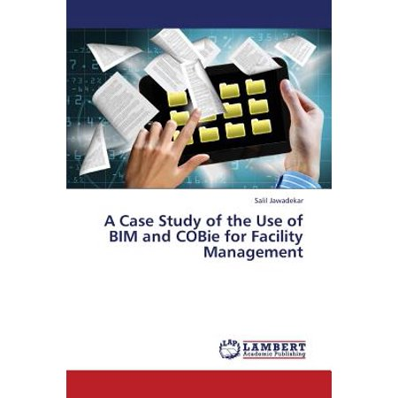 BIM FOR FACILITY MANAGEMENT: A REVIEW AND A CASE STUDY ...