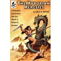 The Hyborian Heresies