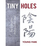 Tiny Holes - eBook
