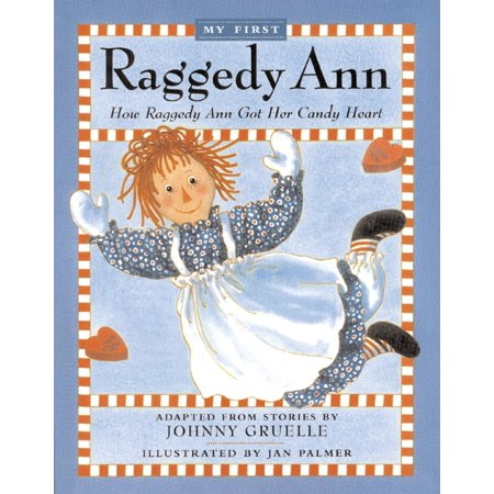 How Raggedy Ann Got Her Candy Heart (Raggedy Ann Charm)