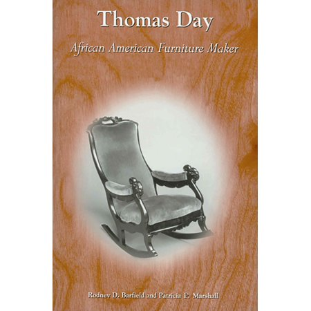 Thomas Day : African American Furniture Maker ()