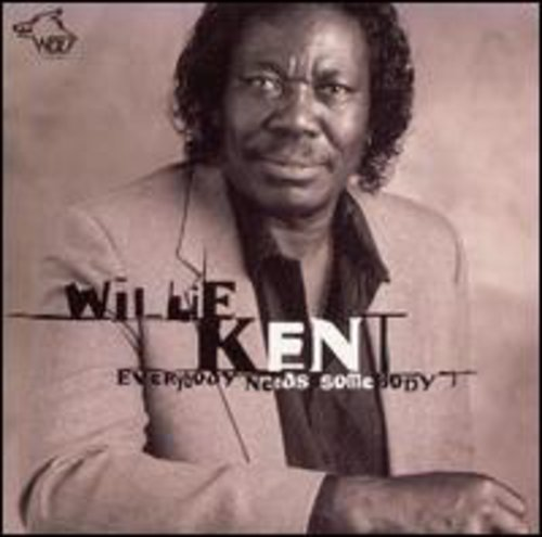 Willie Kent - Everybody Needs Somebody [CD]