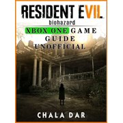 Resident Evil Biohazard Xbox One Game Guide Unofficial - eBook