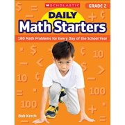Daily Math Starters: Daily Math Starters: Grade 2: 180 Math Problems for Every Day of the School Year (Paperback)
