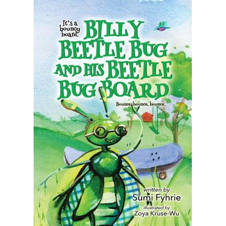 Billy Beetle Bug and His Beetle Bug Board : Bound, Bounce,