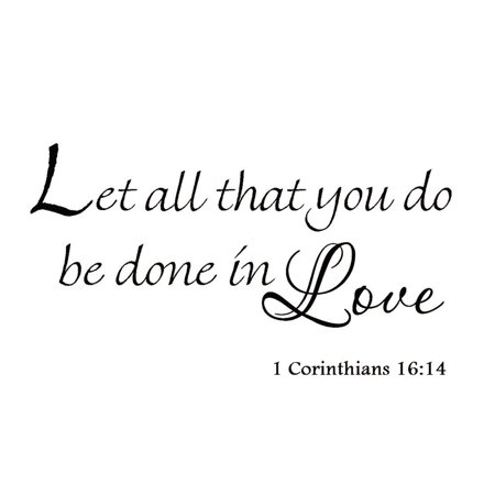 VWAQ Let All That You Do Be Done in Love 1 Corinthians 16:14 Vinyl Wall Art Religious Faith Home Decal Decor Christian Quote Bible Scripture Wall Decals