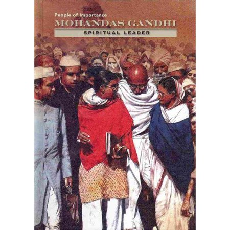Mohandas Gandhi: Spiritual Leader