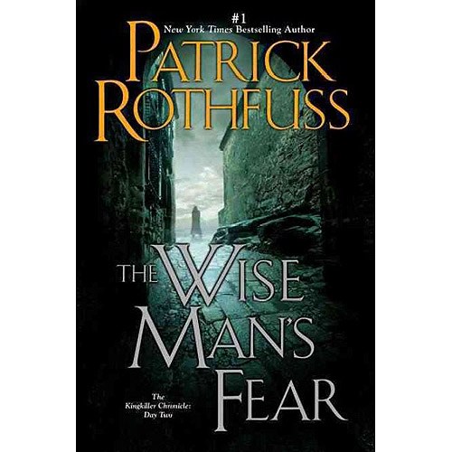 The Wise Man's Fear: The Kingkiller Chronicles: Day Two