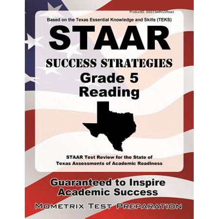 STAAR Success Strategies Grade 5 Reading Study Guide : STAAR Test Review for the State of Texas Assessments of Academic (Academic Listening Strategies A Guide To Understanding Lectures)