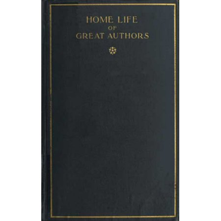 Home Life of Great Authors - eBook