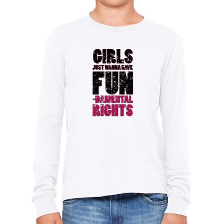 Girls Just Want To Have Fundamental Rights - Fun Boy's Long Sleeve (Ghouls Just Want To Have Fun Shirt)