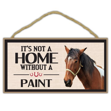 Wooden Decorative Horse Sign - It's Not A Home Without A Paint - Home Decor, Gifts, Decoration, Horse Lovers - It's Halloween Sign