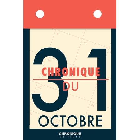 Chronique du 31 octobre - - Le 31 Octobre Halloween