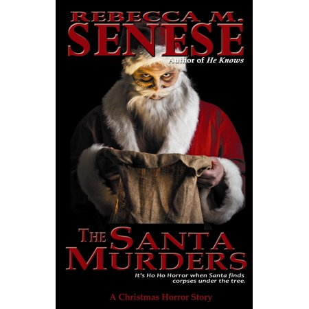 The Santa Murders: A Christmas Horror Story - eBook ()