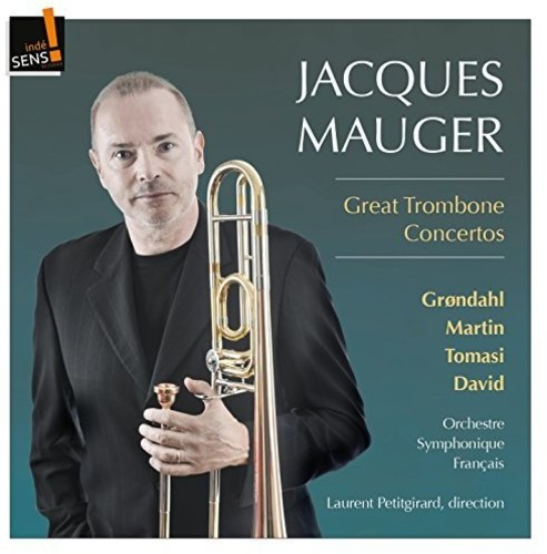 Grondahl   Mauger   French Symphony Orchestra Great Trombone Concertos [CD] by INDESENS