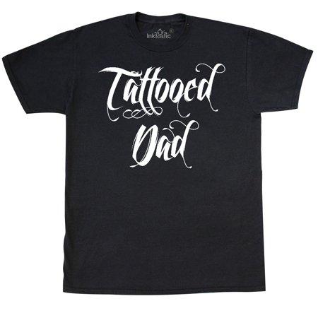 Inktastic Tattooed Dad White T Shirt Tattoo Tattoos Dad Father Mens Adult Tees