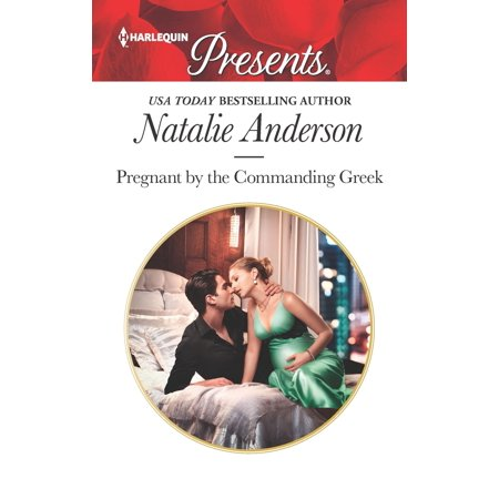Pregnant by the Commanding Greek (Best Pregnancy Romance Novels)