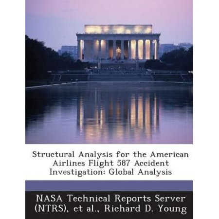 Structural Analysis For The American Airlines Flight 587 Accident Investigation  Global Analysis