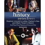The History Detectives Explore Lincoln's Letter, Parker's Sax, and Mark Twain's Watch (Hardcover)
